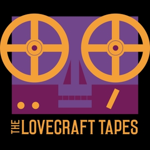 The Lovecraft Tapes | Actual-Play Call Of Cthulhu Podcast by LovecraftTapes.com
