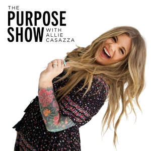 The Purpose Show by Allie Casazza