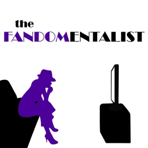 The Fandomentalist by Podcast by TheFandomentals.com