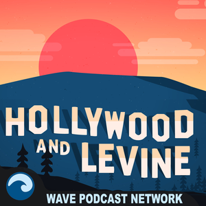 Hollywood & Levine by Wave Podcast Network