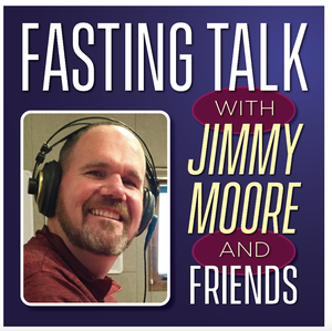 Fasting Talk by Jimmy Moore, Jason Fung, MD and Megan Ramos