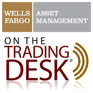 Wells Fargo Asset Management: On The Trading Desk(R) by Wells Fargo Asset Management