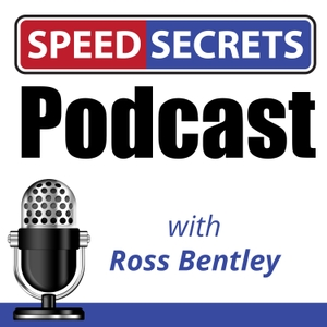 Speed Secrets Podcast by Ross Bentley: Performance & Race Driver Coach