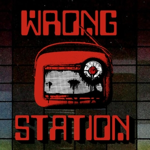 Wrong Station by The Wrong Station