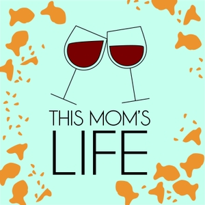 This Mom's Life by Dana Bowling and Nicole Gareffa