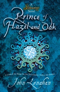 The Prince of Hazel & Oak by John Lenahan by John Lenahan