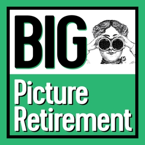 Big Picture Retirement by Devin Carroll and John Ross