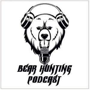 Bear Hunting Podcast by Bear Hunting Podcast