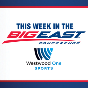 This Week in the Big East - Weekly Overview of NCAA College Basketball's Top Conference by John Rooke & Kevin McNamara |Big East Basketball: Authors, Sports Writers &