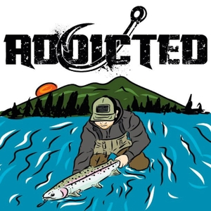Addicted Fishing Podcast by Addicted Fishing