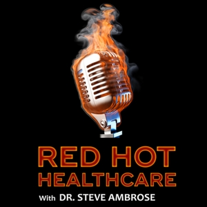 RED HOT HEALTHCARE by Steve Ambrose