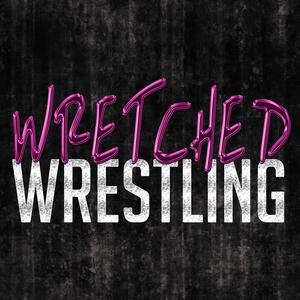 Wretched Wrestling Podcast by Craig Dixon & Freddie Amaretti