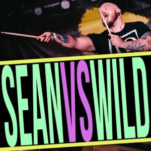 Sean Vs. Wild by Sean Thriller Smith