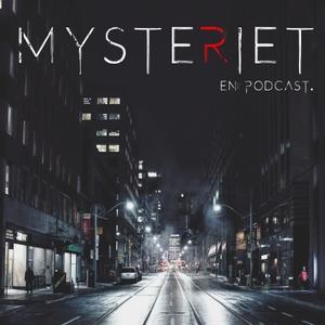 MYSTERIET - En Podcast by Mysteriet