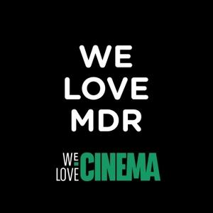 We Love MDR by We Love Cinema