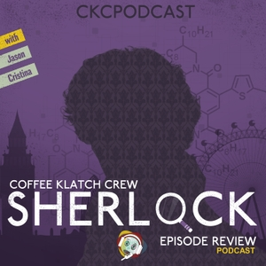 Sherlock by Coffee Klatch Crew Podcast