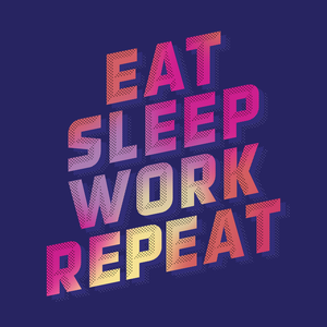 Eat Sleep Work Repeat by Bruce Daisley