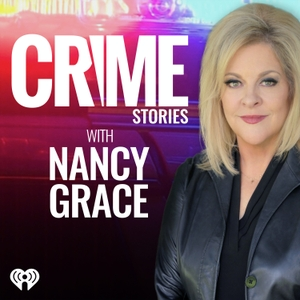 Crime Stories with Nancy Grace by Crime Online & iHeartRadio