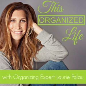 This Organized Life by simply B organized — Laurie Palau