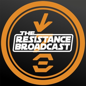 The Resistance Broadcast: Star Wars Podcast by Star Wars News Net