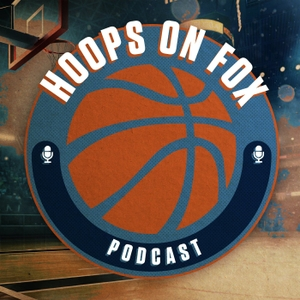 Hoops on Fox Podcast by FOX Sports