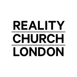Sunday Sermons - Reality Church London by Reality Church London