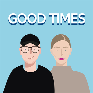 The Good Times Podcast by jenny mustard