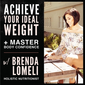The Beauty Coach Podcast with Brenda Lomeli by Women's Weight-loss Expert | Body Confidence Coach | Holistic Nutritionist |Women's Health & Lifestyle