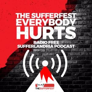 The Sufferfest Podcast: Everybody Hurts by Grunter von Agony