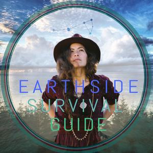 Earthside Survival Guide by Yaya Erin Rivera Merriman