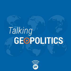 The Geopolitics Podcast by Geopolitical Futures - Geopolitics from George Friedman and his team at GPF