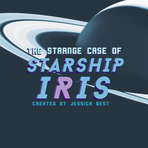The Strange Case of Starship Iris by Jessica Best (Procyon Podcast Network)