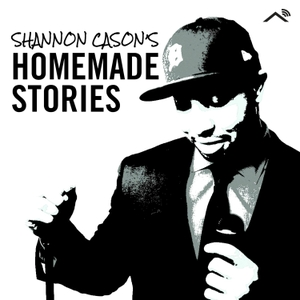 Shannon Cason's Homemade Stories by Shannon Cason