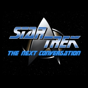 Star Trek The Next Conversation by Matt Mira and Andrew Secunda