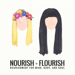 Nourish + Flourish by Betsy Brockett + Emily Levenson