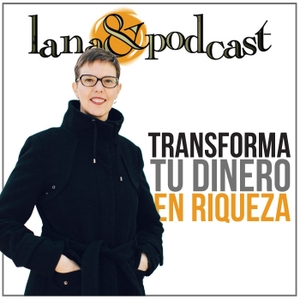 Lana & Podcast by Sonia Sánchez-Escuer
