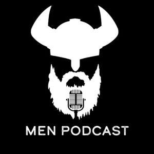 Men Podcast by Men Podcast