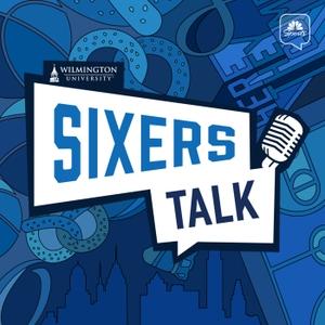 Sixers Talk: A Philadelphia 76ers Podcast by NBC Sports Philadelphia