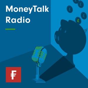 MoneyTalk Radio Finance Podcasts by Fidelity International