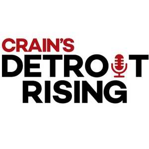 Detroit Rising by Crain's Detroit Business