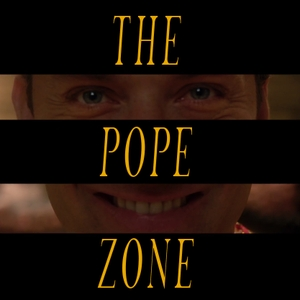 Pope Zone: The Young Pope Podcast by GeeklyInc