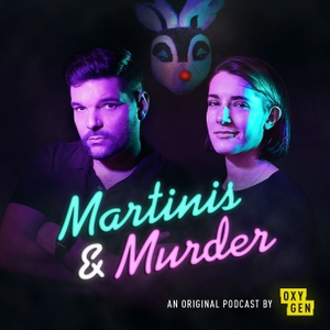 Martinis & Murder by Oxygen