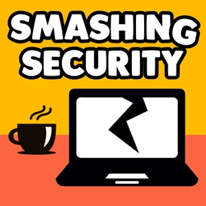 Smashing Security by Graham Cluley, Carole Theriault