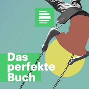 Das Perfekte Buch für den Moment - Deutschlandfunk Nova by Deutschlandfunk Nova