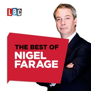 The Nigel Farage Show: Best Of The Week by None