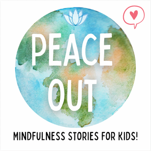 Peace Out — Relaxation and mindfulness stories for kids by Bedtime FM