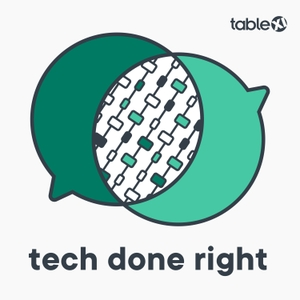 Tech Done Right by Table XI