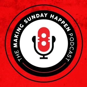 The Making Sunday Happen Podcast by [twelve:thirty]media
