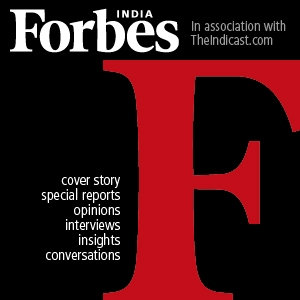 Inside Forbes India by Forbes India and Theindicast.com