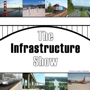 The Infrastructure Show - Podcasts by Professor Joseph Schofer, Thomas Herman, and Marion Sours